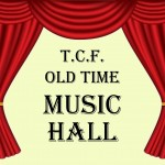 Old Time Music Hall - TCF Spain